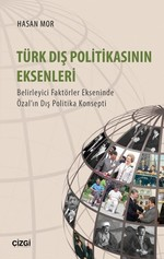 Türk Dış Politika'nın Eksenleri