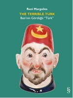 The Terrible Turk - Batı'nın Gördüğü Türk