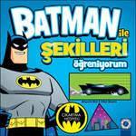Batman ile Şekilleri Öğreniyorum