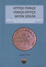 Hititçe - Türkçe Türkçe - Hititçe Büyük Sözlük