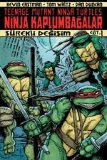Ninja Kaplumbağalar Cilt 1 - Sürekli Değişim