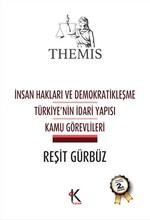 Themis - İnsan Hakları ve Demokratikleşme - Türkiye'nin İdari Yapısı - Kamu Görevlileri