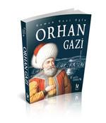 Osman Gazi Oğlu Orhan Gazi