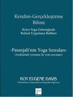 Kendini Gerçekleştirme Bilimi - Kriya Yoga Geleneğinden Ruhsal Uygulama Rehberi