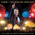 The Dream Concert: Live From The Great Pyramids Of
