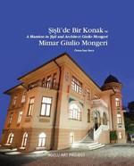 Şişli'de Bir Konak ve Mimar Giulio Mongeri