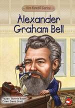Kim Kimdi? Serisi - Alexander Graham Bell