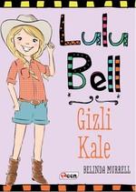 Lulu Bell - Gizli Kale