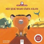 Anne Tavuk Anlatıyor - Her Şeye Hayır Diyen Aslan