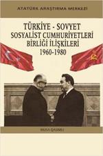 Türkiye - Sovyet Sosyalist Cumhuriyetleri Birliği İlişkileri - 1960-1980