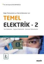 Temel Elektrik 2 - Yarı İletkenler - Sayısal Elektronik - İşlemsel Yükselteçler