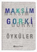 Maksim Gorki - Öyküler