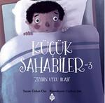 Küçük Sahabiler 3 - Zeyd'in Uyku Duası