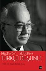 1960'lardan 2000'lere Türkçü Düşünce