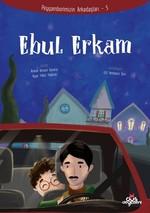 Peygamberimiz'in Arkadaşları 5 - Ebul Erkam