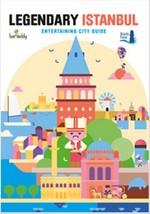 Legendary İstanbul - Entartaining Cith Guide