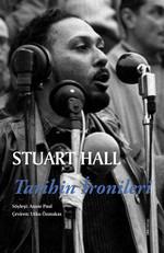 Stuart Hall - Tarihin İronileri