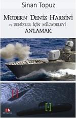 Modern Deniz Harbini ve Denizler için Mücadeleyi Anlamak
