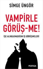 Vampirle Görüş-me