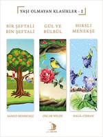 Bir Şeftali Bin Şeftali-Gül ve Bülbül-Hırslı Menekşe