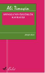 Spinoza'nın Özgürlük Kavrayışı
