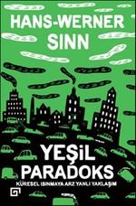 Yeşil Paradoks - Küresel Isınmaya Arz Yanlı Yaklaşım