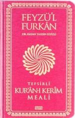Feyzü'l Furkan Tefsirli Kur'an-ı Kerim Meali - Cep Boy Ciltli