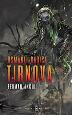 Osmanlı Cadısı Tirnova