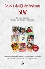 Bebek Liderliğinde Beslenme BLW