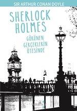 Sherlock Holmes-Görünen Gerçeklerin Ötesinde