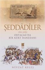 Şeddadiler - Ortaçağ'da Bir Kürt Hanedanı (951-1199)