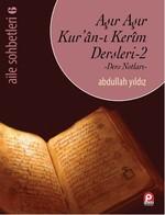 Aşır Aşır Kur'an-ı Kerim Dersleri 2