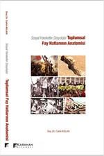 Sosyal Hareketler Sosyolojisi - Toplumsal Fay Hatlarının Anatomisi