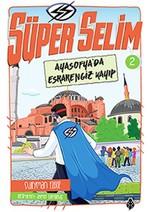 Süper Selim 2- Ayasofya'da Esrarengiz Kayıp