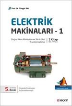 Elektrik Makinaları 1 - Doğru Akım ve Sürücüleri Transformatorlar - 2 Kitap Bir Arada