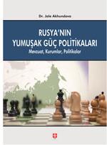 Rusya'nın Yumuşak Güç Politikası