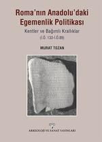 Roma'nın Anadolu'daki Egemenlik Politikası