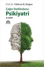 Çağın Dedikodusu - Psikiyatri 3. Kitap