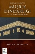 Kur'an-ı Kerim'de Müşrik Dindarlığı