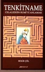 Tenkitname - Celeddin Rumi'yi Anlamak