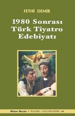 1980 Sonrası Türk Tiyatro Edebiyatı