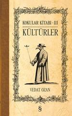 Kokular Kitabı 3 - Kültürler