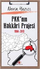 PKK'nın Hakkari Projesi 1984-2013
