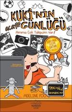 Kuki'nin Acayip Günlüğü 3 - Amma Çok Takipçim Var!