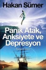 Panik Atak, Anksiyete ve Depresyon