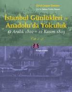 İstanbul Günlükleri ve Anadolu'da Yolculuk - 2 Kitap Takım