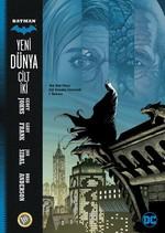 Batman Yeni Dünya Cilt 2