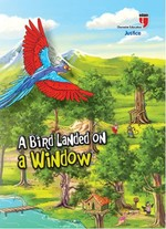 A Bird Landed On A Window-Justice