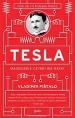 Tesla Maskelerle Çevrili Bir Hayat