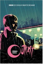 Outcast Cilt 2-Devasa ve Nihayetsiz Bir Harabe